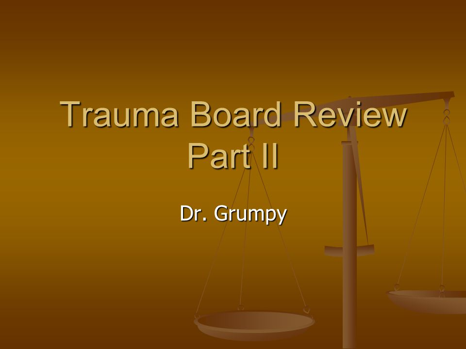 Trauma Board Review Part II