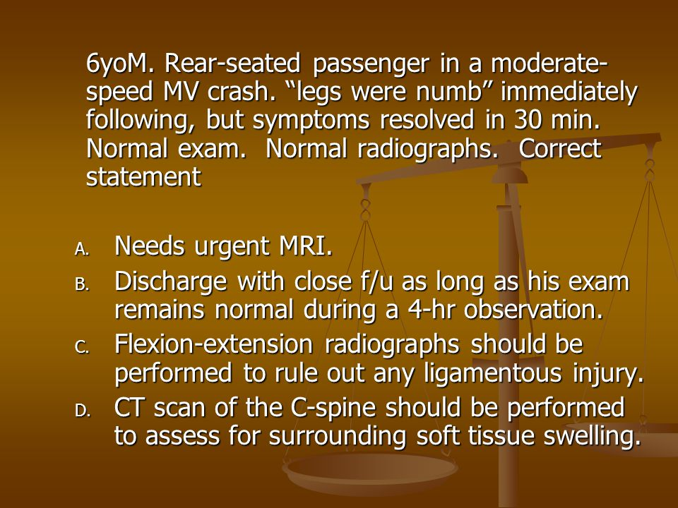 6yoM. Rear-seated passenger in a moderate-speed MV crash