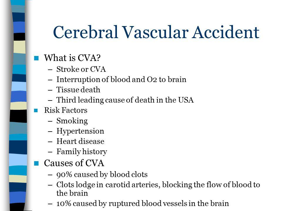 Cerebral Vascular Accident