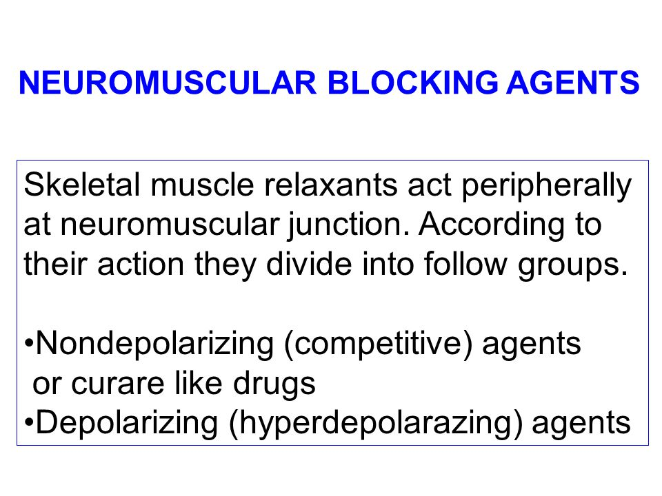 Skeletal muscle relaxants act peripherally