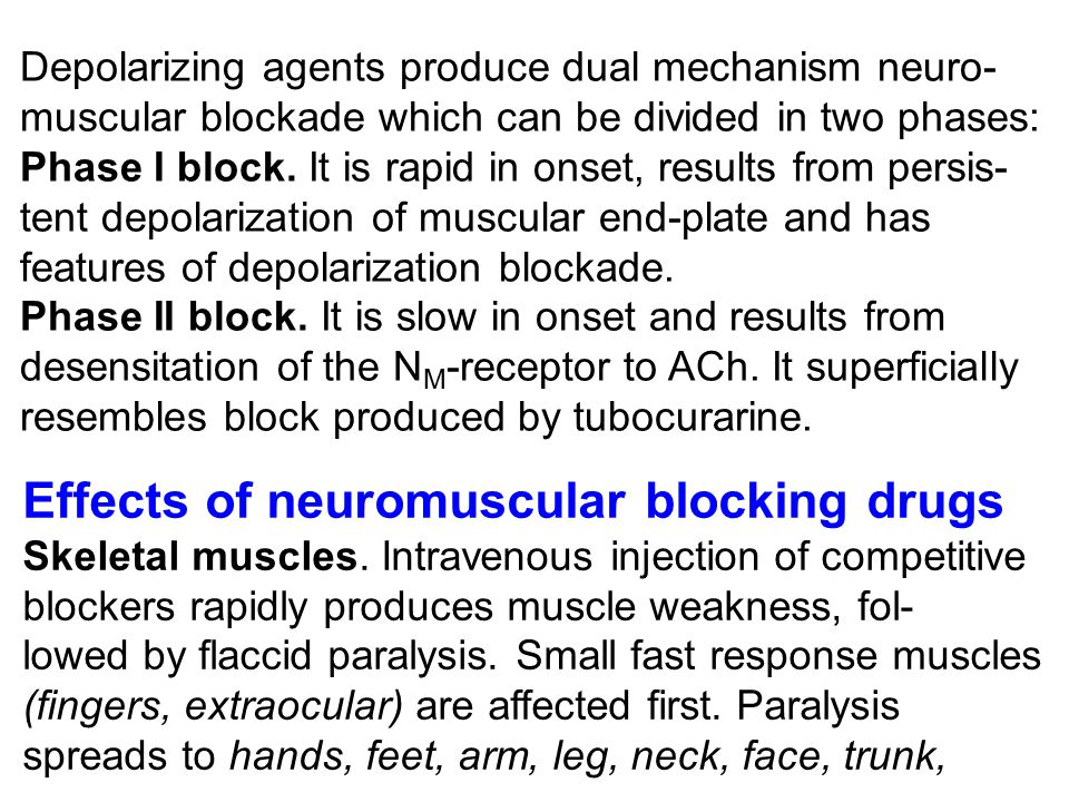Effects of neuromuscular blocking drugs