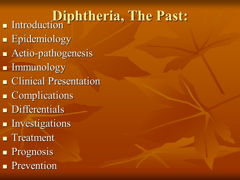 Diphtheria, The Past: Introduction Epidemiology Aetio-pathogenesis