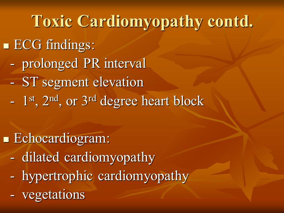 Toxic Cardiomyopathy contd.