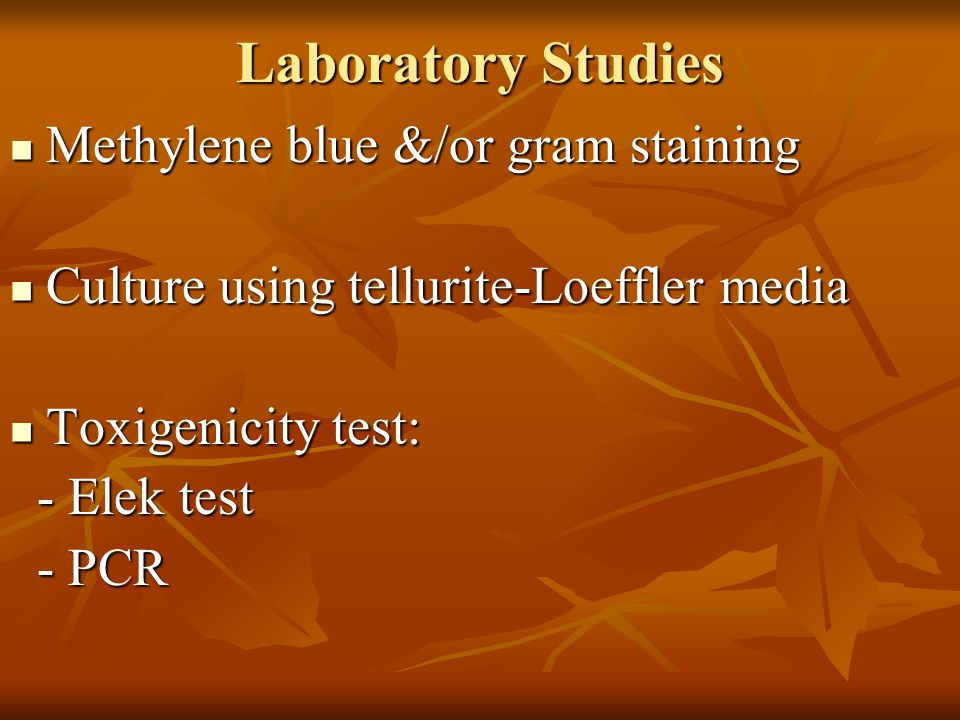 Laboratory Studies Methylene blue &/or gram staining