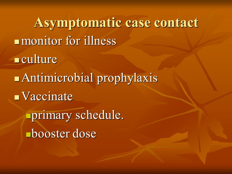 Asymptomatic case contact