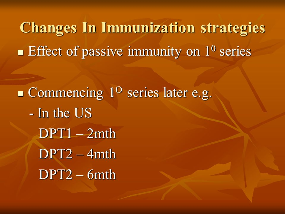 Changes In Immunization strategies