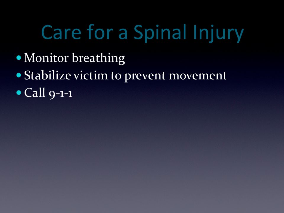Care for a Spinal Injury
