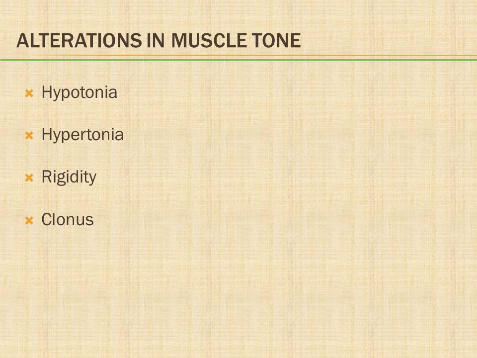 Alterations in Muscle Tone