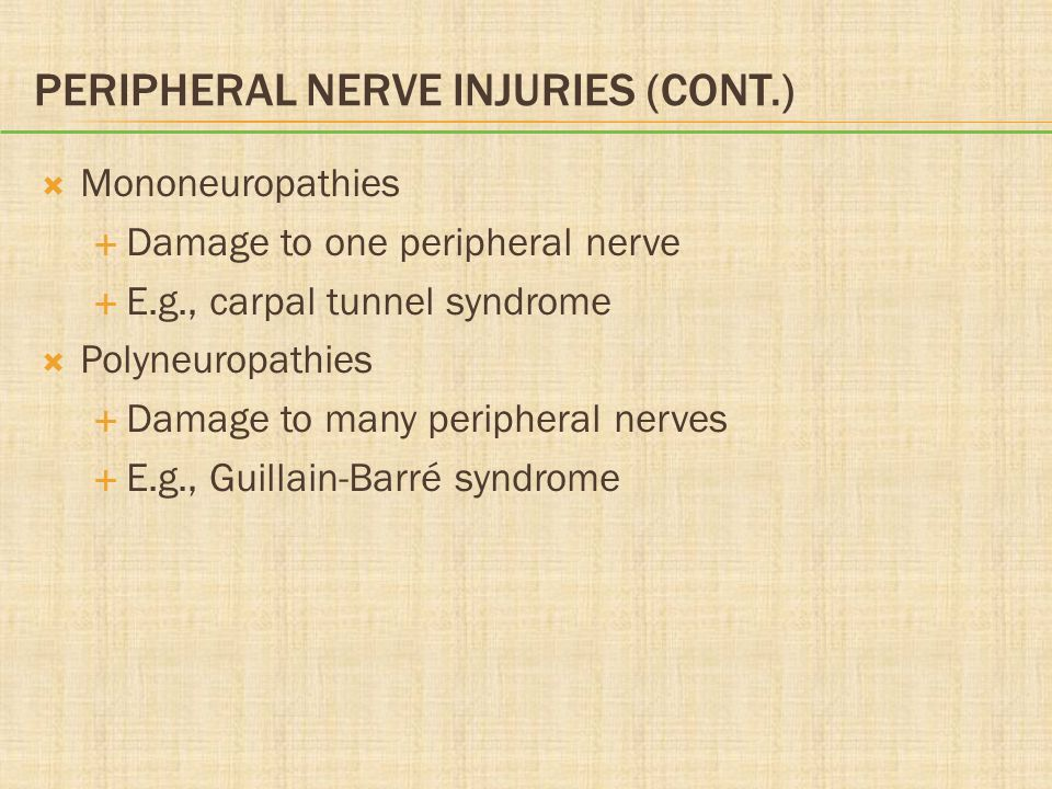 Peripheral Nerve Injuries (cont.)