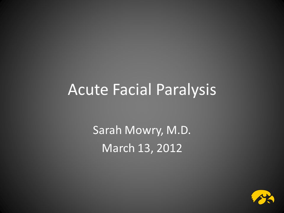 Acute Facial Paralysis