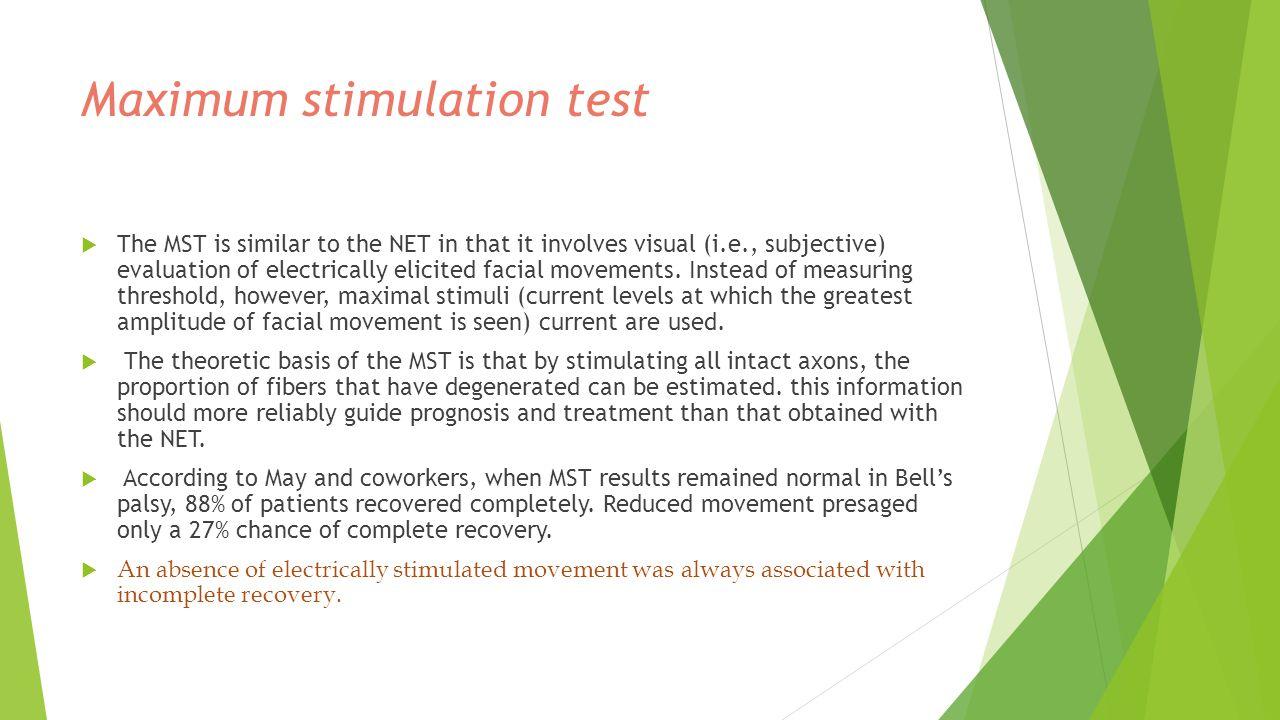 Maximum stimulation test