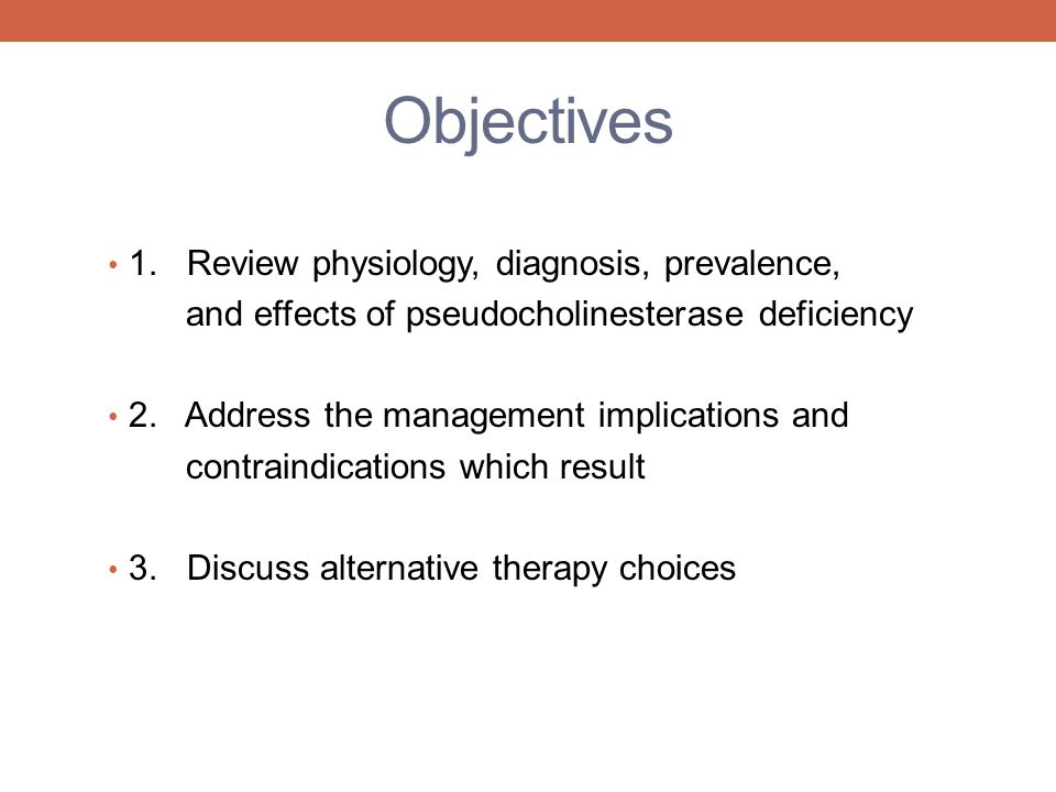 Objectives 1. Review physiology, diagnosis, prevalence,