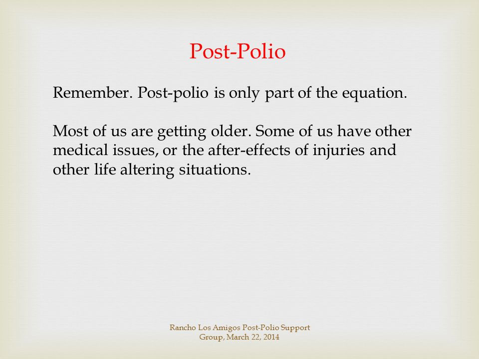 Rancho Los Amigos Post-Polio Support Group, March 22, 2014