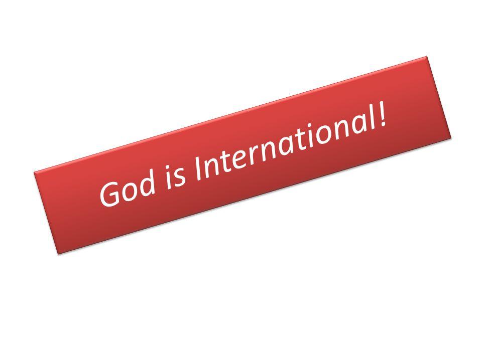 God is International!