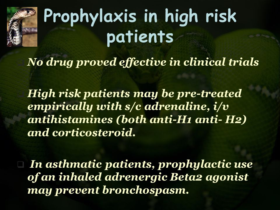 Prophylaxis in high risk patients
