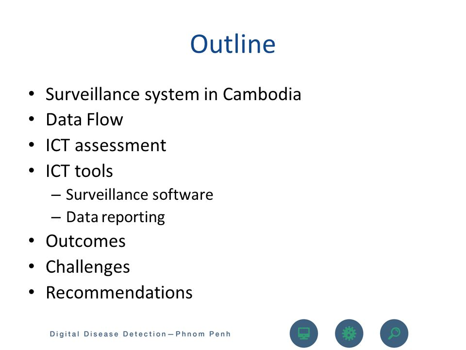 Outline Surveillance system in Cambodia Data Flow ICT assessment