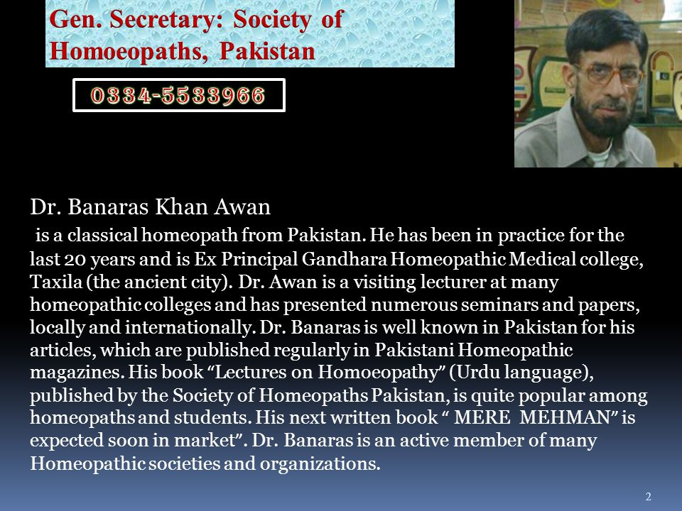 Gen. Secretary: Society of Homoeopaths, Pakistan