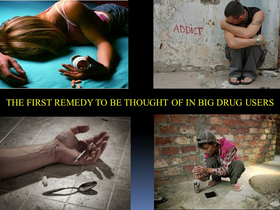 THE FIRST REMEDY TO BE THOUGHT OF IN BIG DRUG USERS