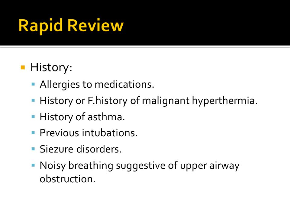 Rapid Review History: Allergies to medications.
