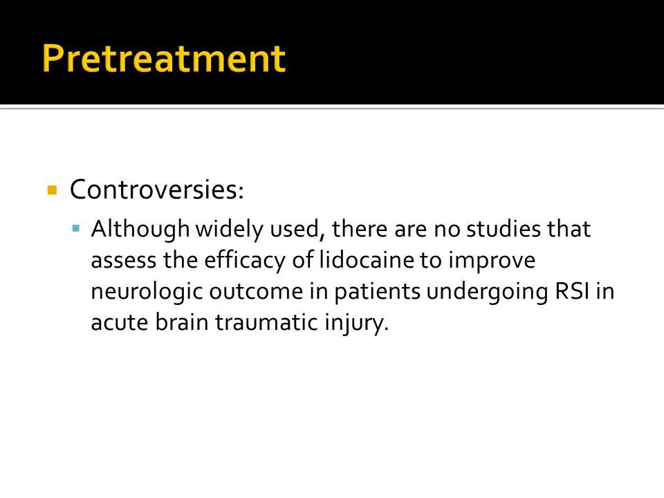 Pretreatment Controversies:
