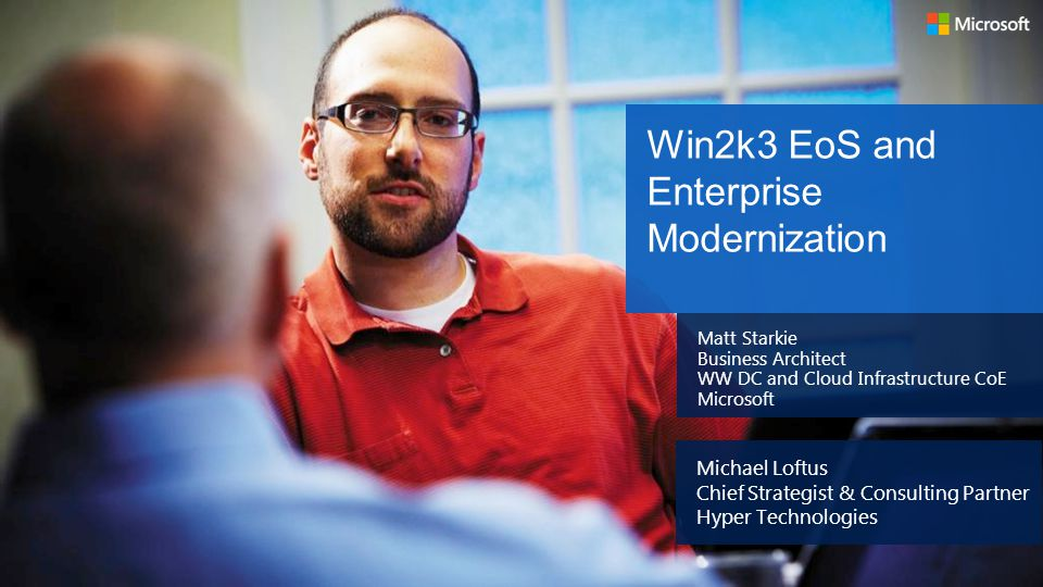 Win2k3 EoS and Enterprise Modernization