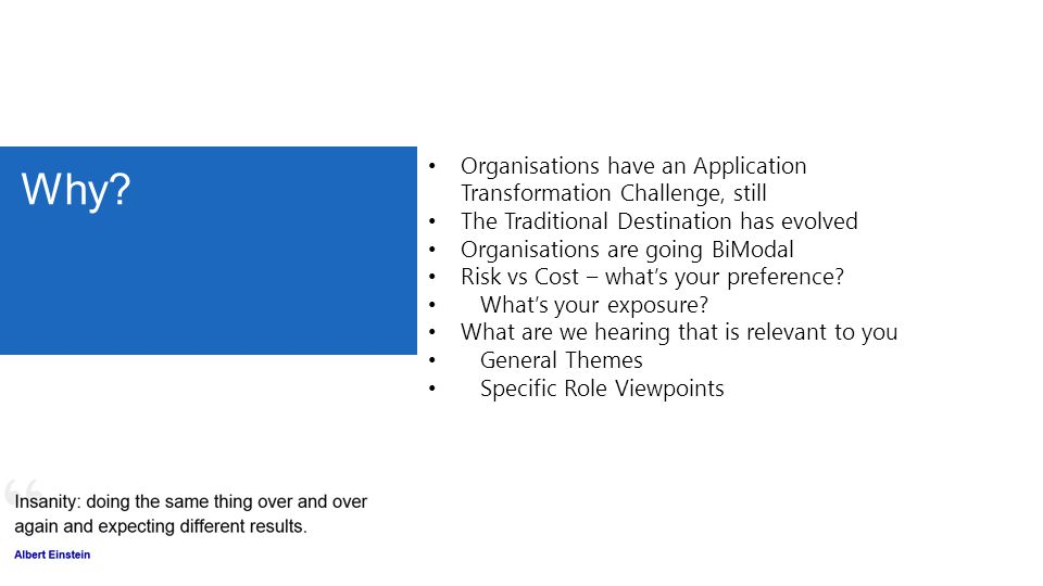 Why Organisations have an Application Transformation Challenge, still