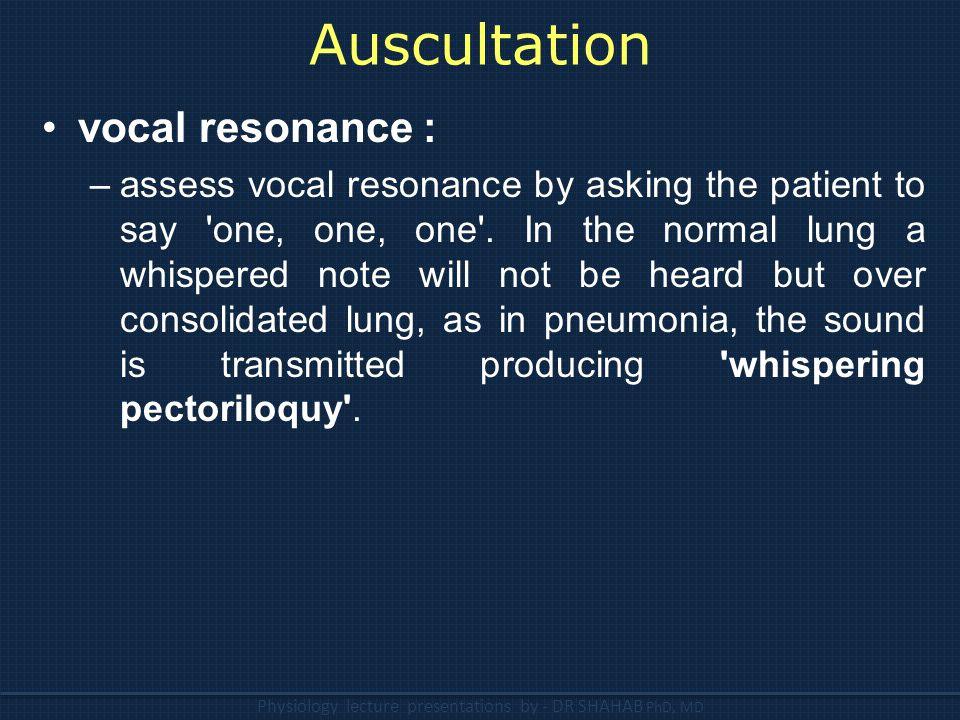 Auscultation vocal resonance :
