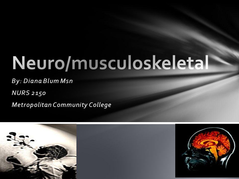 Neuro/musculoskeletal