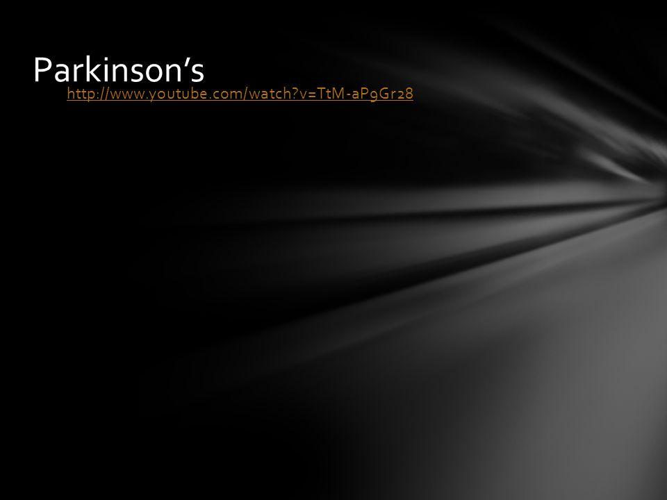 Parkinson's http://www.youtube.com/watch v=TtM-aP9Gr28 pg 605