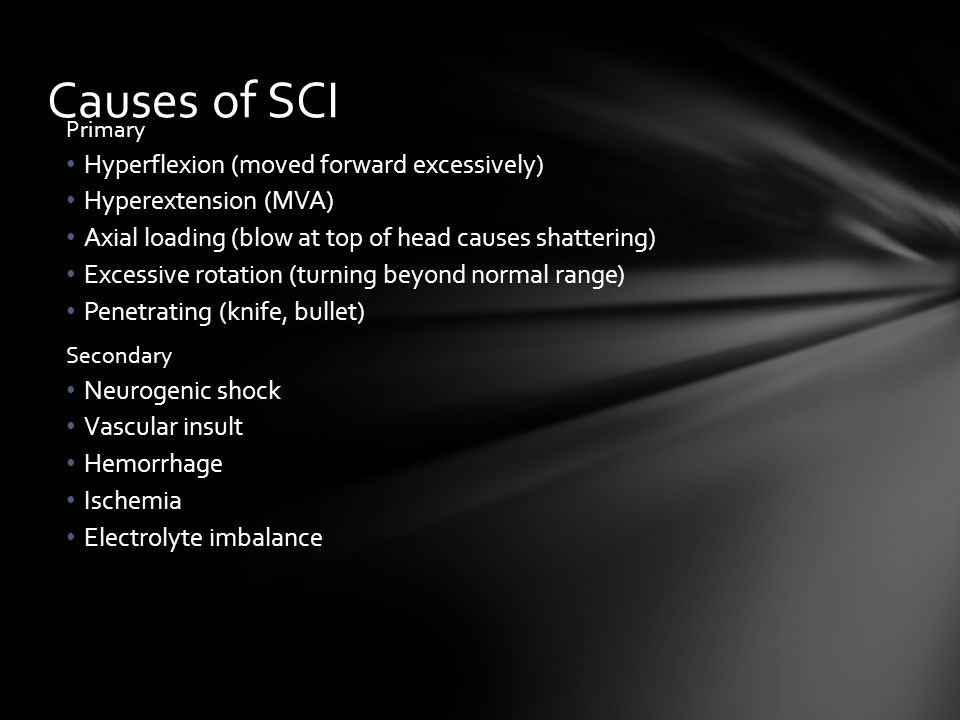Causes of SCI Hyperflexion (moved forward excessively)
