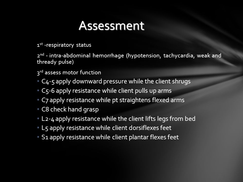 Assessment C4-5 apply downward pressure while the client shrugs