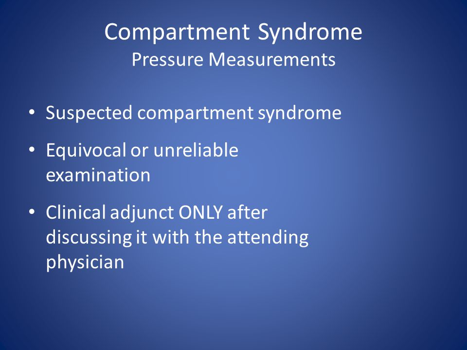 Compartment Syndrome Pressure Measurements