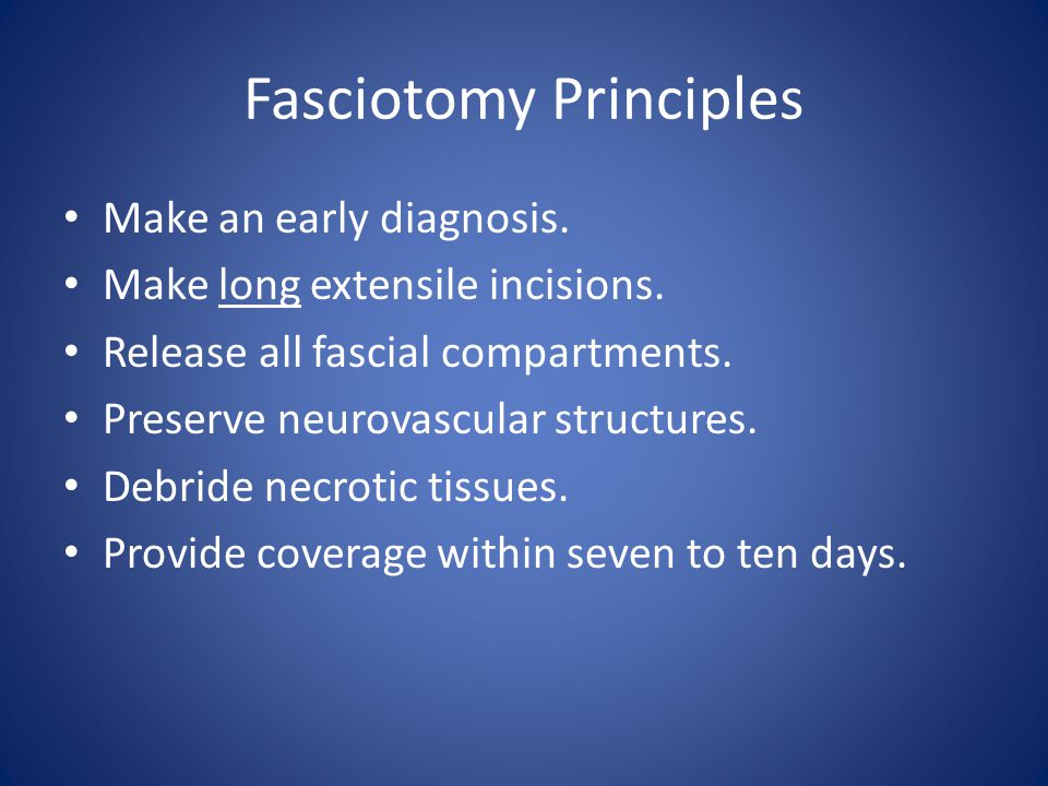 Fasciotomy Principles