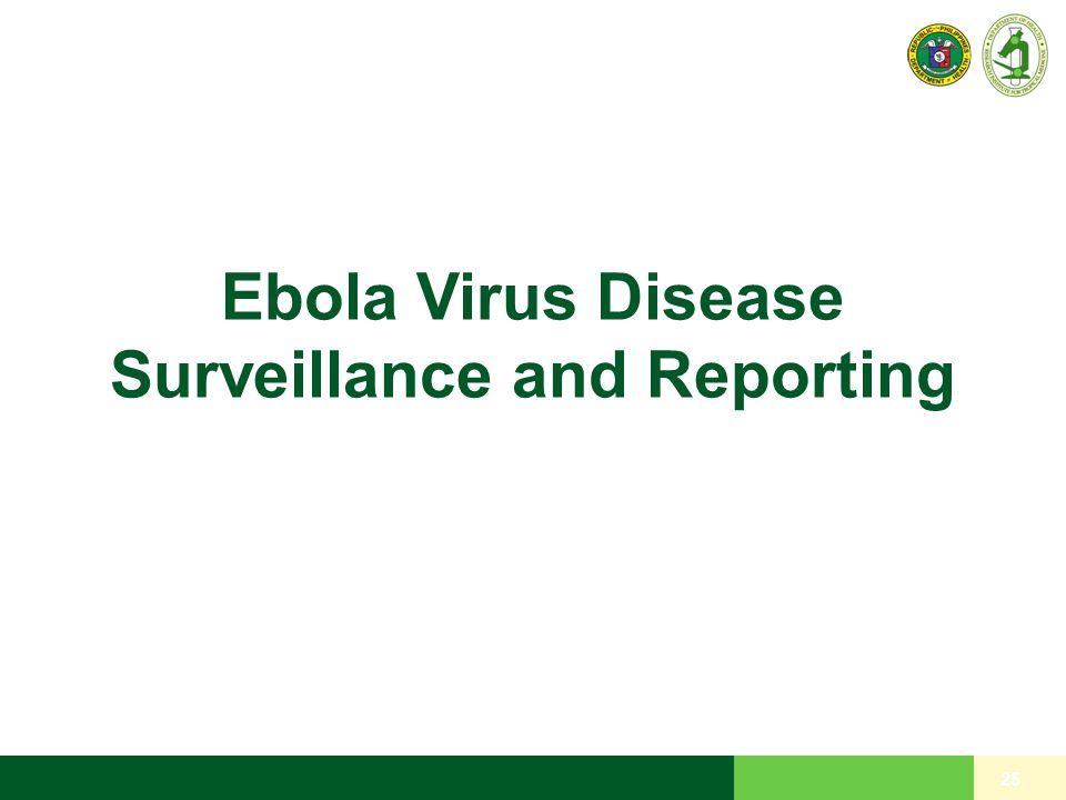 Ebola Virus Disease Surveillance and Reporting
