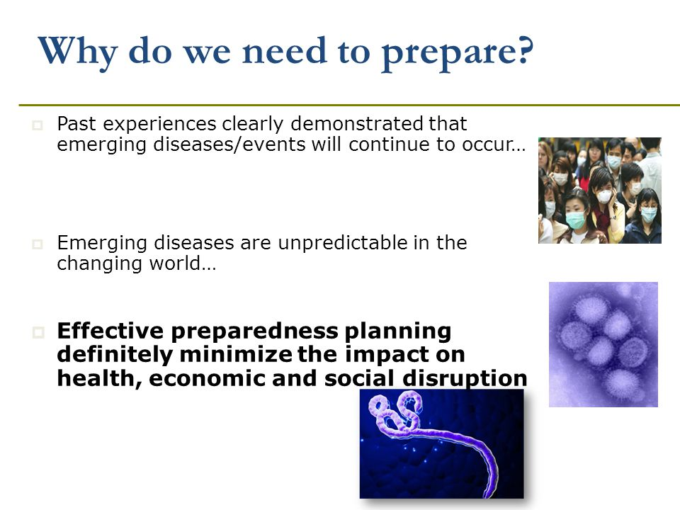 Why do we need to prepare