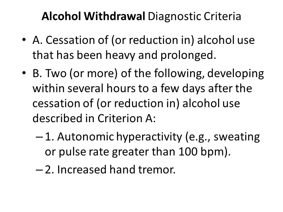 Alcohol Withdrawal Diagnostic Criteria