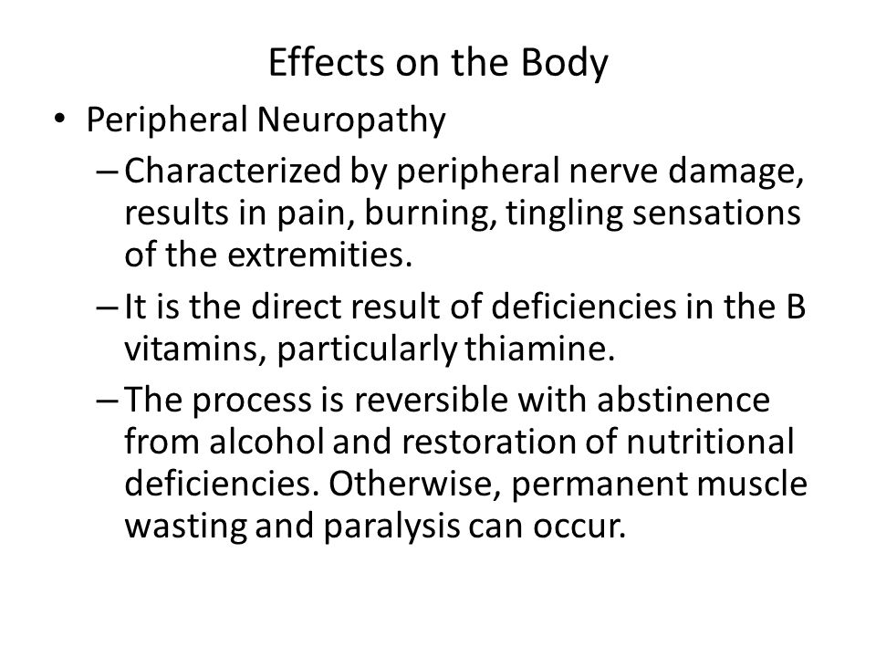 Effects on the Body Peripheral Neuropathy