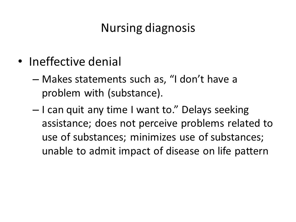 Nursing diagnosis Ineffective denial