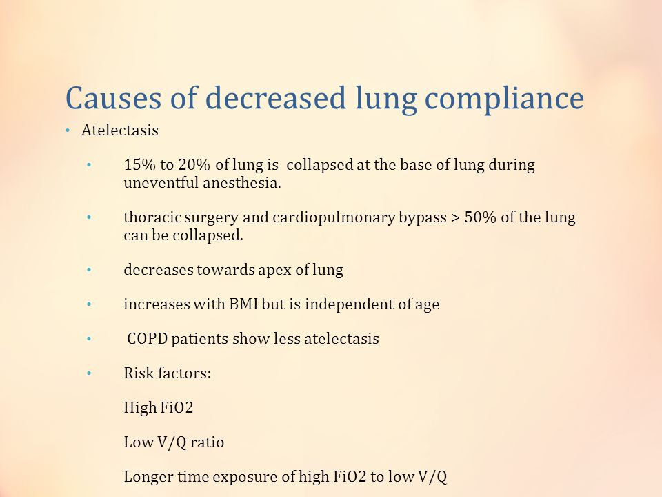 Causes of decreased lung compliance