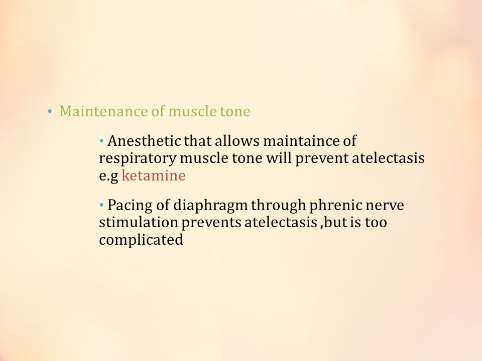 Maintenance of muscle tone