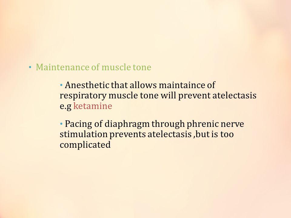 Maintenance of muscle tone