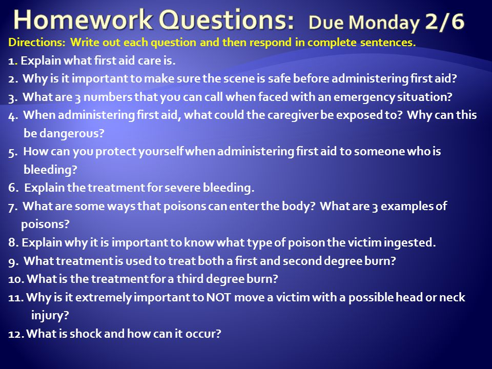 Homework Questions: Due Monday 2/6