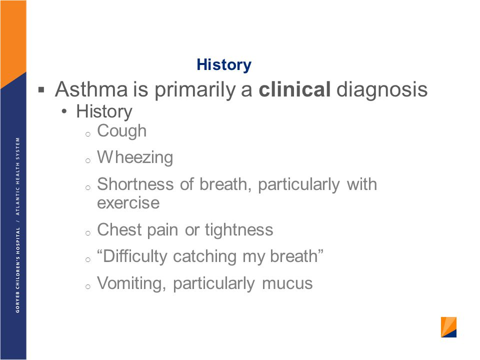 Asthma is primarily a clinical diagnosis