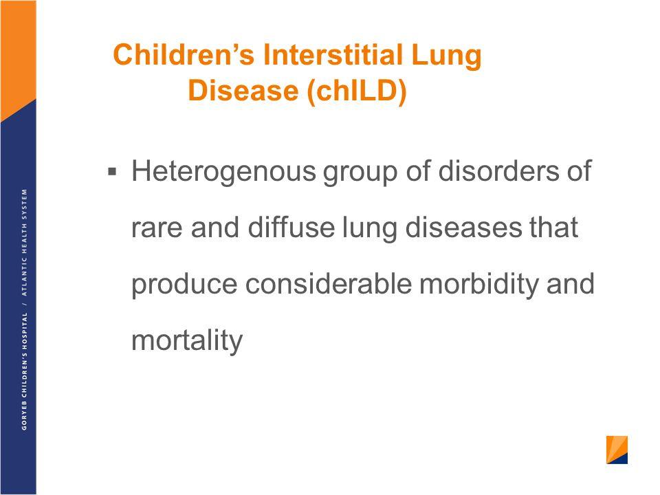 Children's Interstitial Lung Disease (chILD)