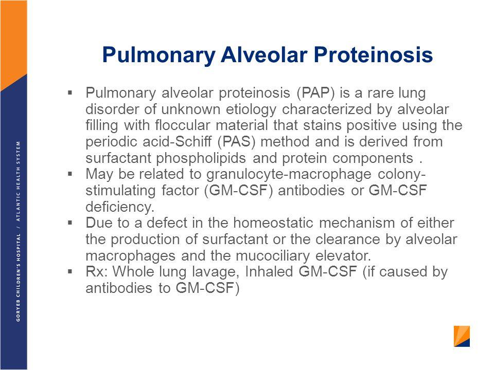 Pulmonary Alveolar Proteinosis