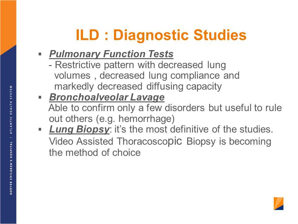 ILD : Diagnostic Studies