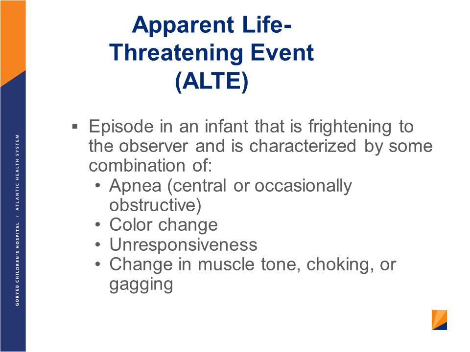 Apparent Life-Threatening Event (ALTE)