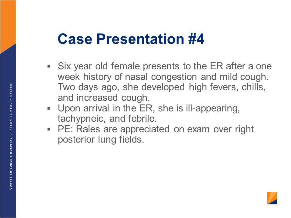 Case Presentation #4