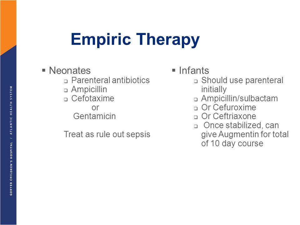 Empiric Therapy Neonates Infants Parenteral antibiotics Ampicillin