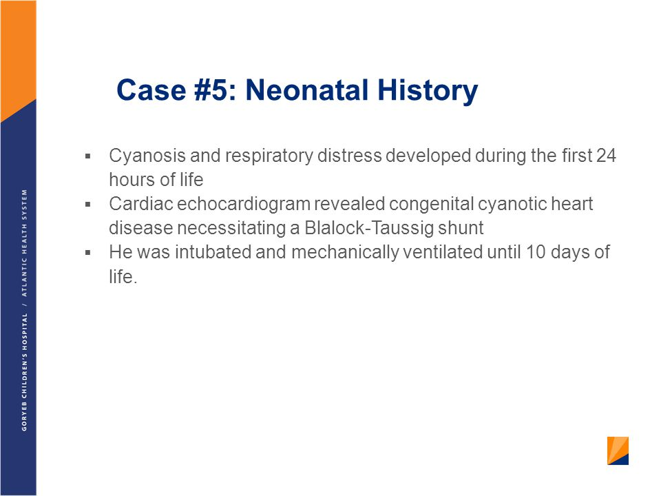 Case #5: Neonatal History